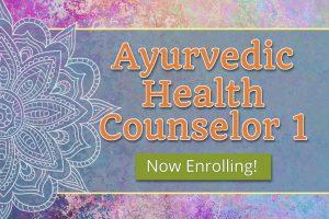 Ayurvedic Health Counselor 1 – Fall (Full-Time)